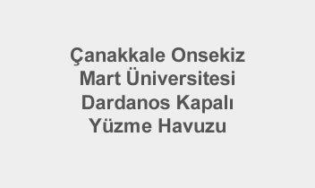 Çanakkale Onsekiz Mart Üniversitesi Dardanos Kapalı Yüzme Havuzu